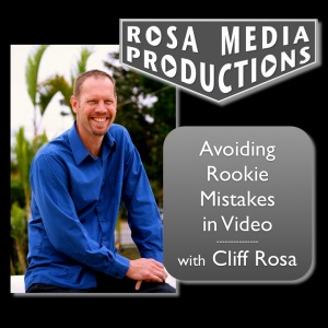 Learn Video Now with Cliff Rosa